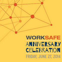 Worksafe anniversary 2014